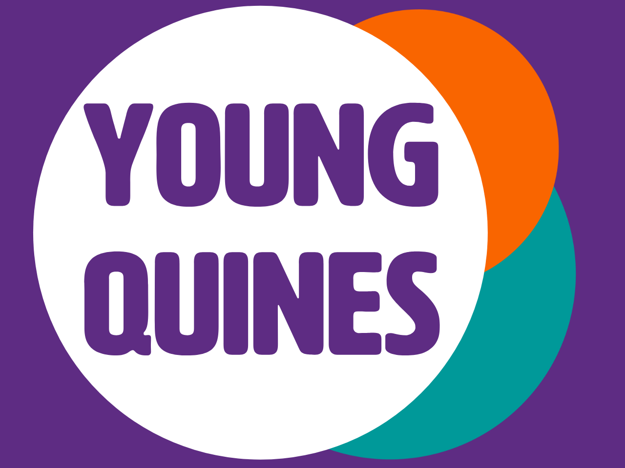Young Quines wrriten in purple on a white circle, overlapping with an orange circle and a teal circle on a purple background