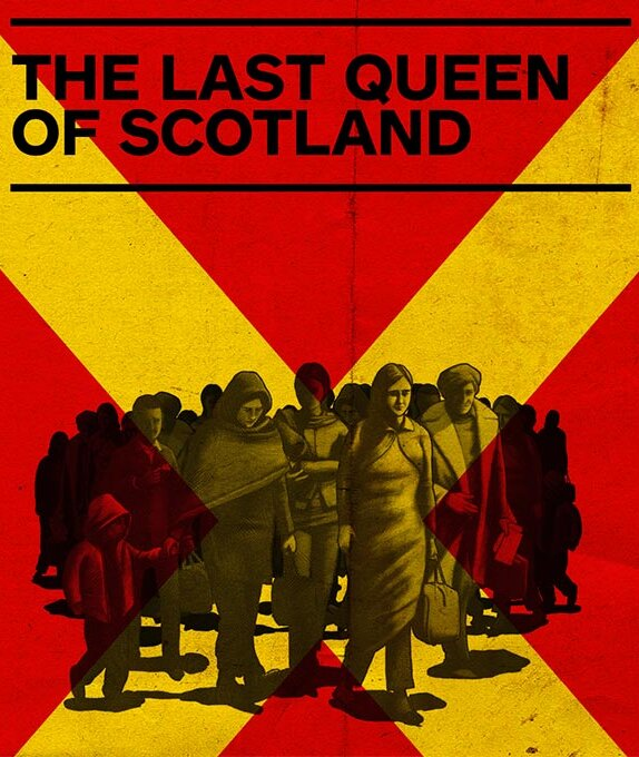 Poster for Last Queen of Scotland. There is a grayscale illustration of a group of people travelling. The background shows a cross, reminiscent of the Scottish saltire flag, but in yellow and red, two colours of the Ugandan flag